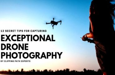 12 secret tips for capturing exceptional Drone Photography