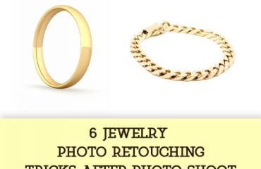 6 Jewelry Photo Retouching Tricks after Photo shoot
