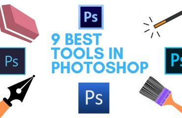 9 Best Tools of Photoshop