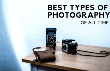 Best types of Photography of all time