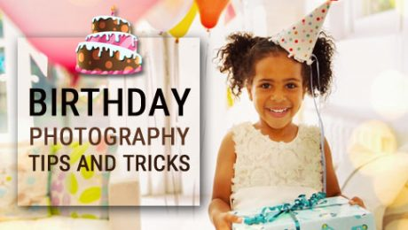 Birthday Photography Tips