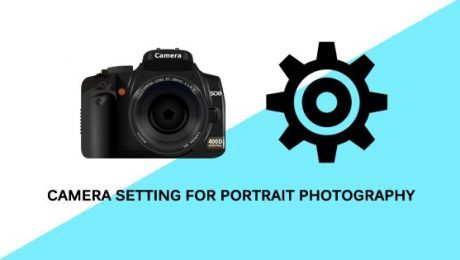 Camera seting for portrait photography