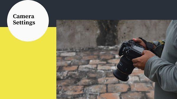 Camera Settings tips