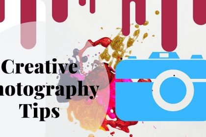 Creative Photography Tips