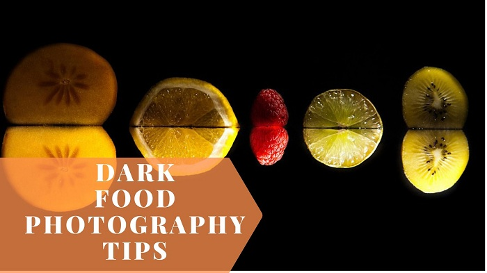 Dark Food Photography Tips and Tricks | 9 Effective Techniques