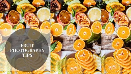Fruit Photography Tips