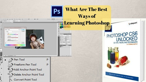 What are the Best Ways of Learning Photoshop