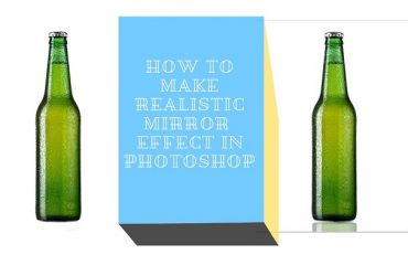 How to Make Realistic Mirror Effect in Photoshop