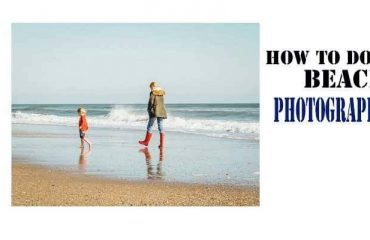 How to do Beach Photography