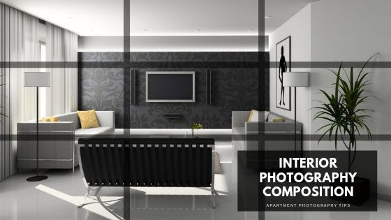 Interior photography composition