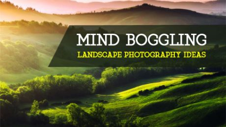 Landscape Photography Ideas