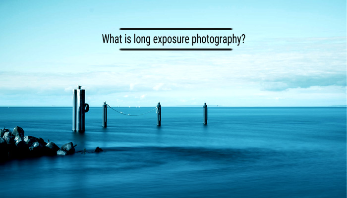 What is long exposure photography