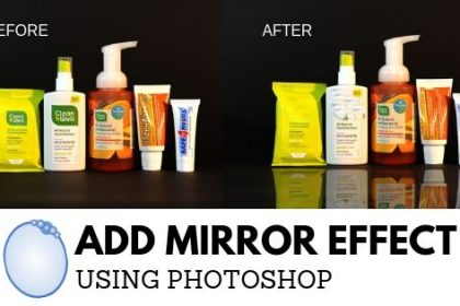 Add Mirror Effect Using Photoshop