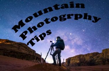 Mountain Photography Tips