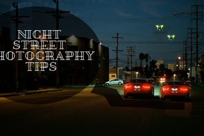 Night Street Photo Editing Tips