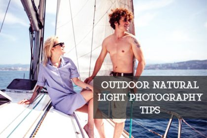 Outdoor Natural Light Photography Tips