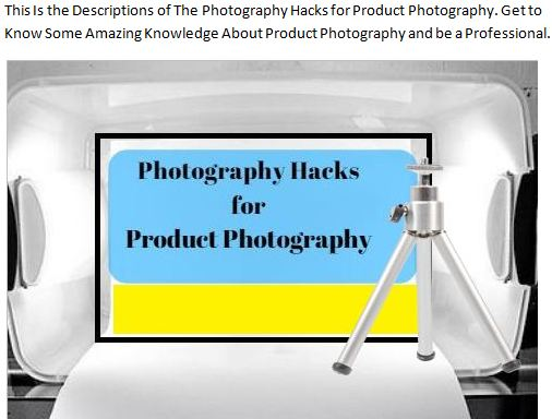 Photography Hacks for Product Photography