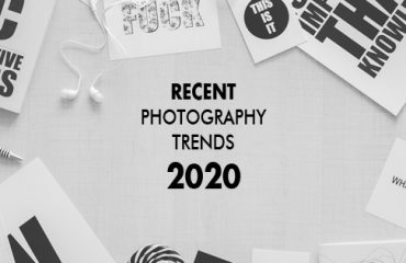 Recent Photography Trends 2020