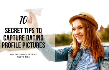 How to Take Perfect Photos for Dating Profile