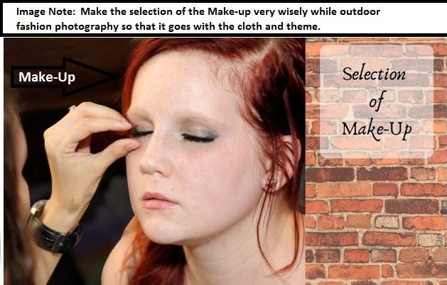 Outdoor Fashion Photography Make-up TIps