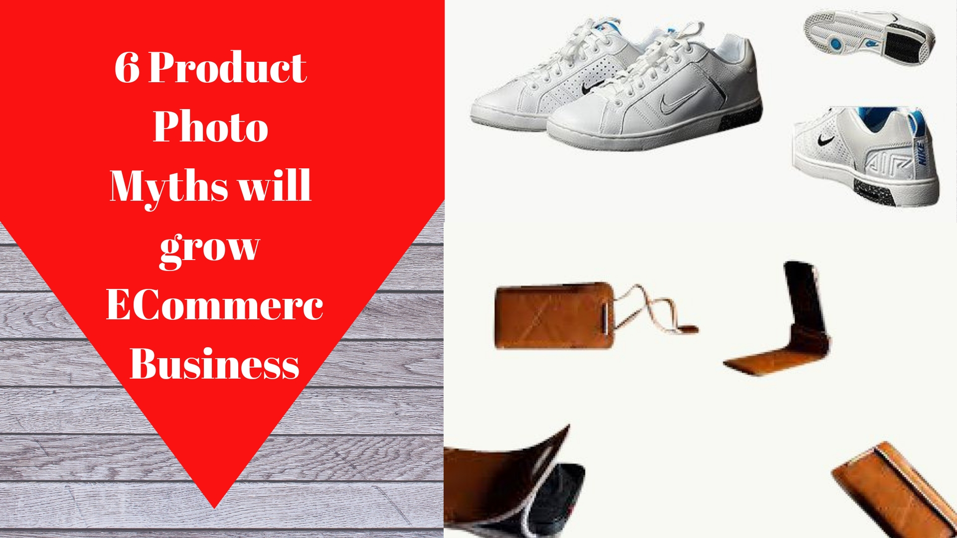 6 product photo Myths will grow E-Commerce Business