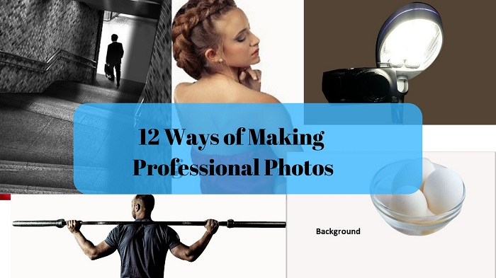 Ways of making photos look professional