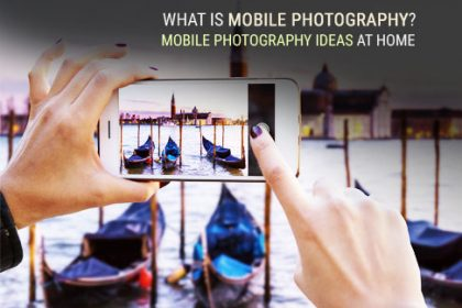 What is mobile photography