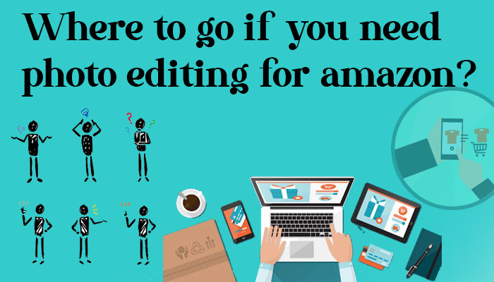 Where to go if you need photo editing for amazon