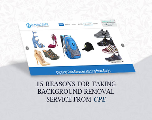 Reasons For Taking Background Removal Service From Cpe Cost Saving