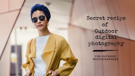 Secret Recipe for outdoor photographers