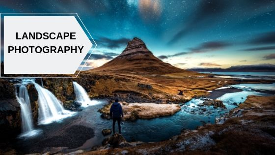 Landscape photography tips and tricks
