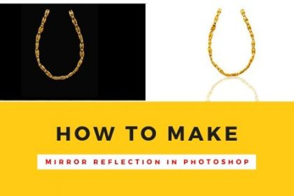 How to Make a Mirror Reflection in Photoshop
