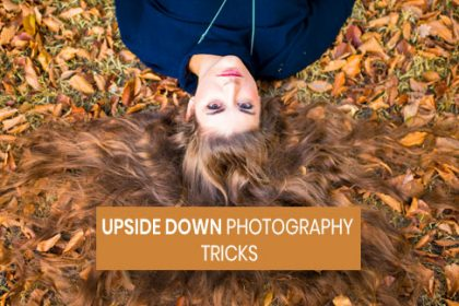 upside down photography tricks